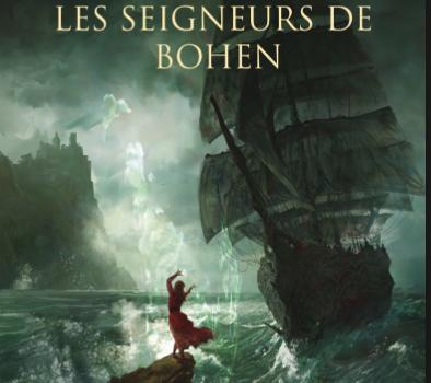 Les Seigneurs de Bohen / Estelle Faye
