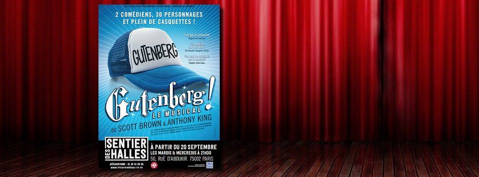#Spectacle - 'Gutenberg ! Le Musical'