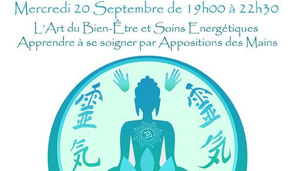 REIKI, 'La Reconnexion Universelle' pour notre Bien-Etre, Atelier 'L'Art de Soi' Mercredi 20 septembre, à Chartres