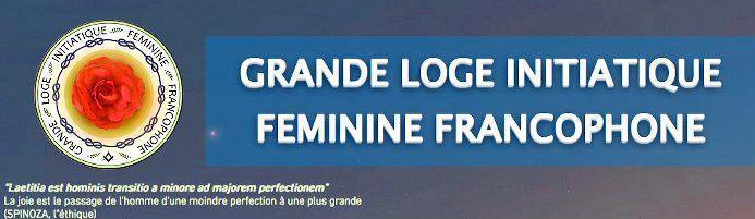 La Grande Loge Initiatique Féminine Francophone (GLIFF). Une nouvelle obédience maçonnique.
