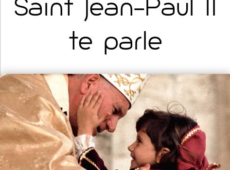 A paraître : Jeune, Jean-Paul II te parle