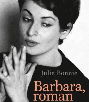 Julie Bonnie - Barbara, roman, Ed. Grasset