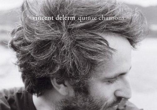 [DELERM VINCENT] Mon avis sur son album QUINZE CHANSONS