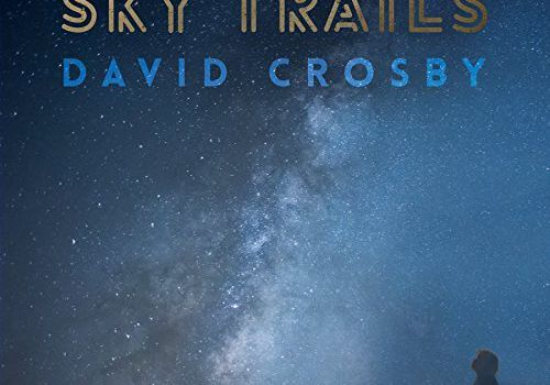Sky Trails - David Crosby
