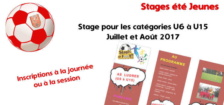 Stages Football Juillet-Août - U6-U15 - Session 2017