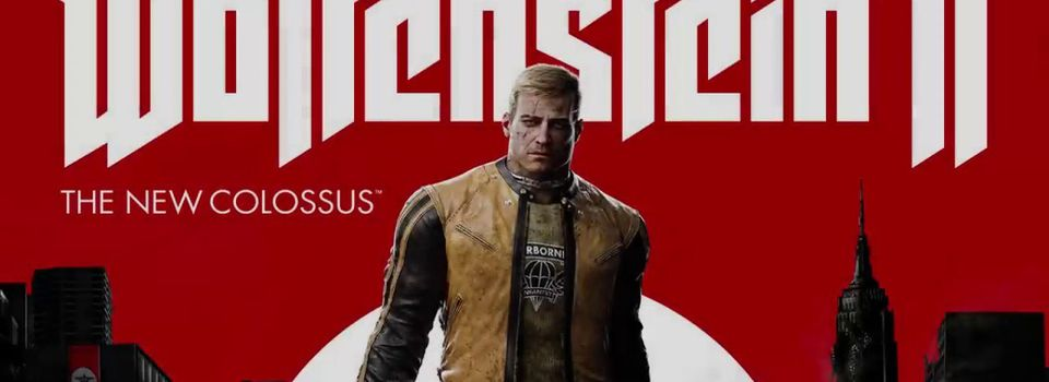 [TEST] Wolfenstein 2 : The New Colossus :