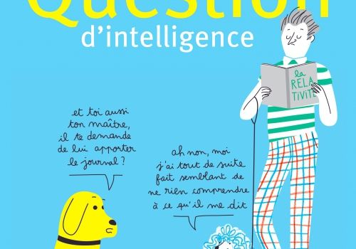 Dim. 8 oct. 2017 : Question d'intelligence