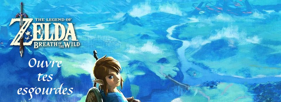 La musique du trailer de Zelda Breath of the Wild talentueusement recomposée