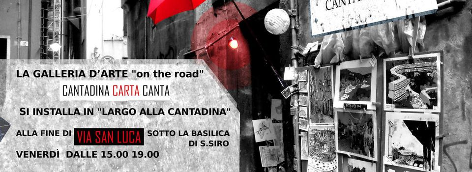 CANTADINA CARTA CANTA GALLERIA D'ARTE on the road