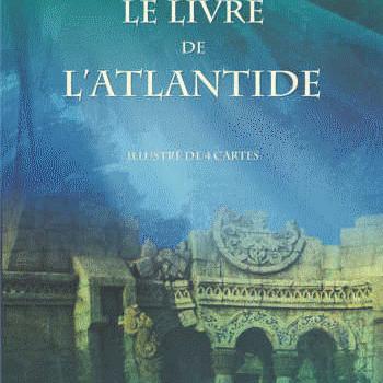 Tetralogie atlantéenne - Tome 2, Le livre de l'Atlantide